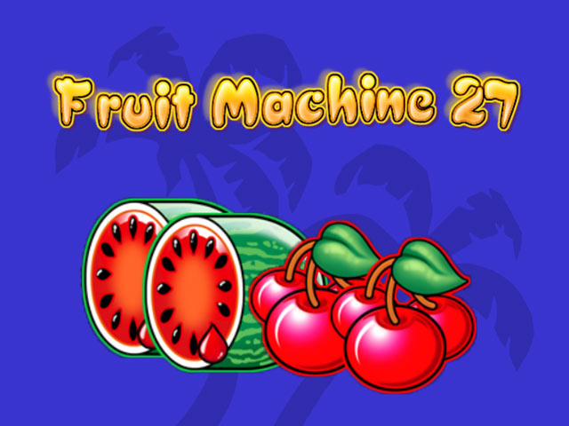 Fruktslotmaskiner Fruit Machine 27